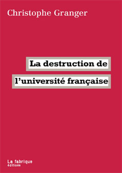 granger_christophe_destruction_universite