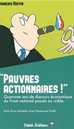 ruffin_pauvre_actionnaires