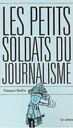 ruffin_soldats_journalisme