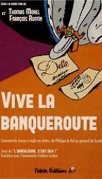 ruffin_vive_la_banqueroute